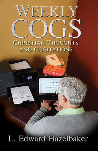 Weekly Cogs: Christian Thoughts and Cogitations